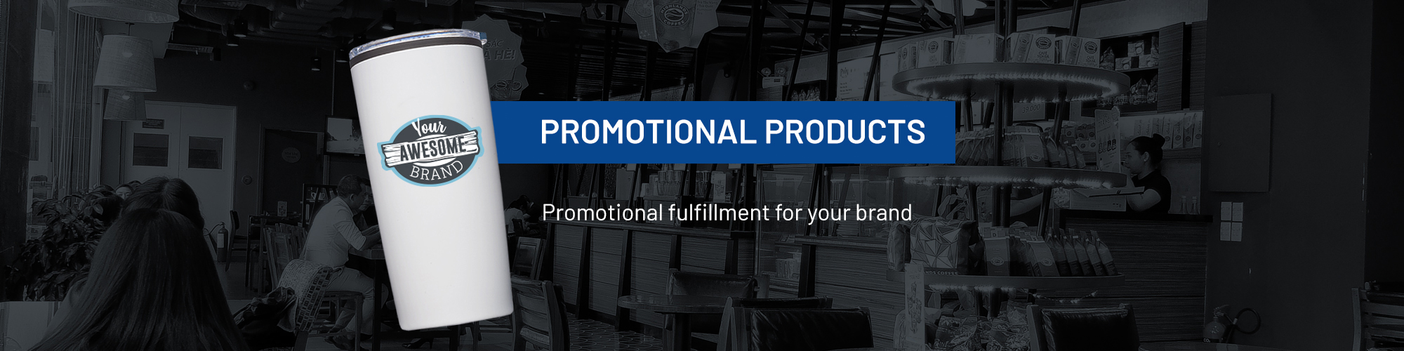 Promotional Products Fulfillment Services Banner